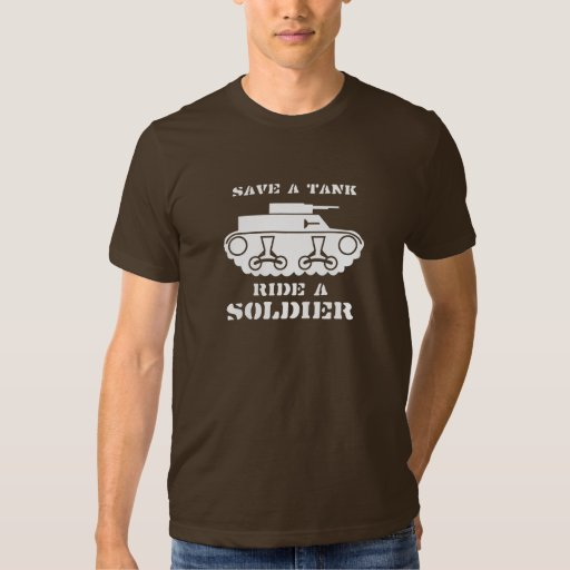 SAVE A TANK. RIDE A SOLDIER. T-shirt