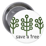 Save A Tree Buttons