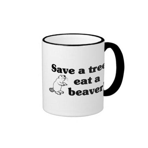 Save a tree eat a beaver ringer coffee mug