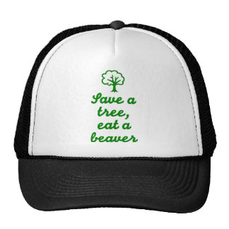 Save a tree eat beaver trucker hat