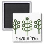 Save A Tree Fridge Magnet