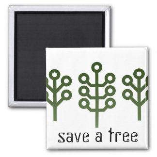 Save A Tree Magnet