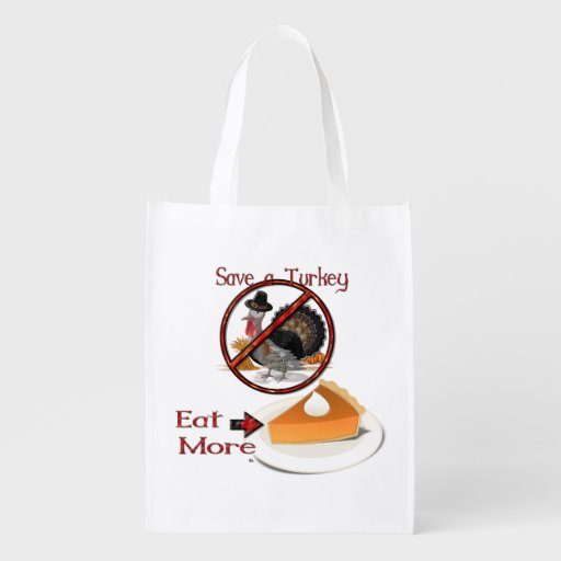 Save a Turkey Eat More Pie Reusable Grocery Bag