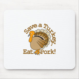 Save a Turkey Mouse Pad