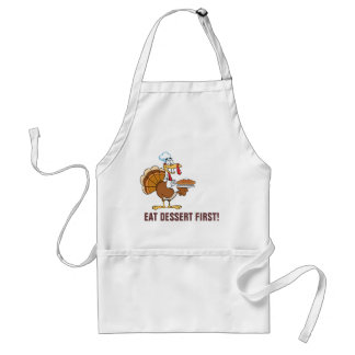 Save a Turkey's Life by Eating Dessert First! Adult Apron