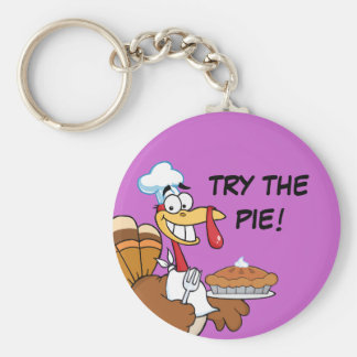 Save a Turkey's Life by Eating Dessert First! Keychain