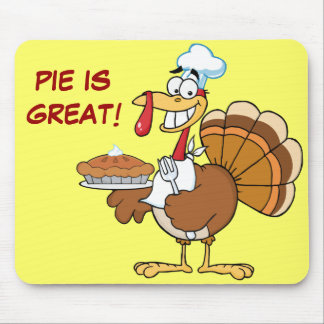 Save a Turkey's Life by Eating Dessert First! Mouse Pad