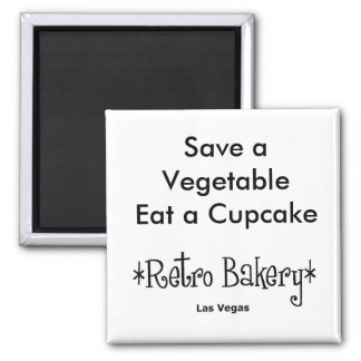 Save a Vegetable Eat a Cupcake Magnet