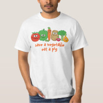Save a Vegetable Eat a Pig T-shirt