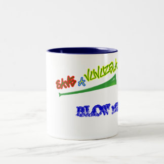 Save a Vuvuzela.......BLOW ME! Mug