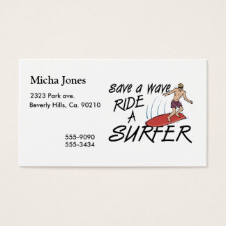 Save A Wave Ride A Surfer Business Card