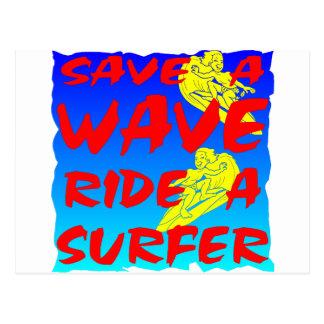Save A Wave Ride A Surfer Postcard