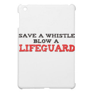 Save a Whistle, Blow a Lifeguard iPad Mini Cases