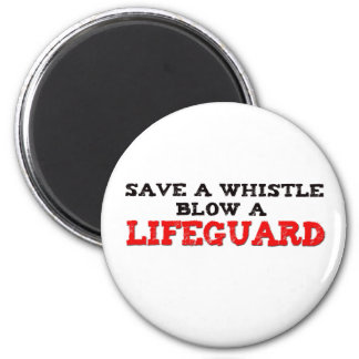 Save a Whistle, Blow a Lifeguard 2 Inch Round Magnet