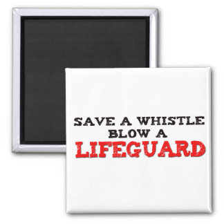 Save a Whistle, Blow a Lifeguard 2 Inch Square Magnet