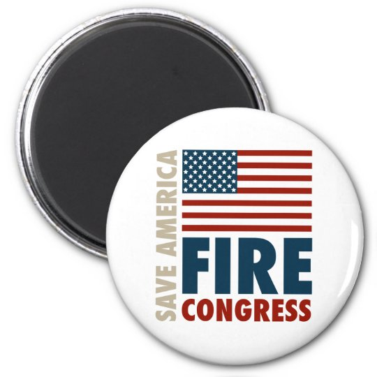 Save America Fire Congress Magnet