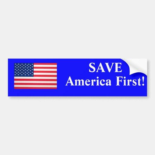 Save America First Bumper Sticker