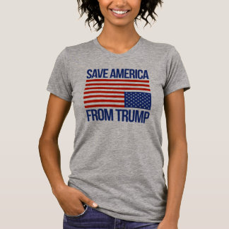 Save America From Trump - T-Shirt