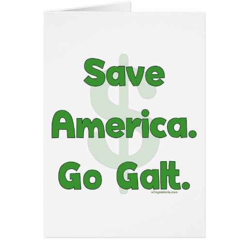 Save America Go Galt Greeting Card