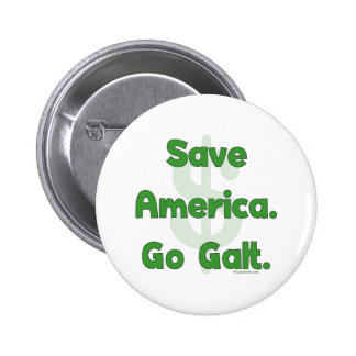 Save America Go Galt Pinback Button