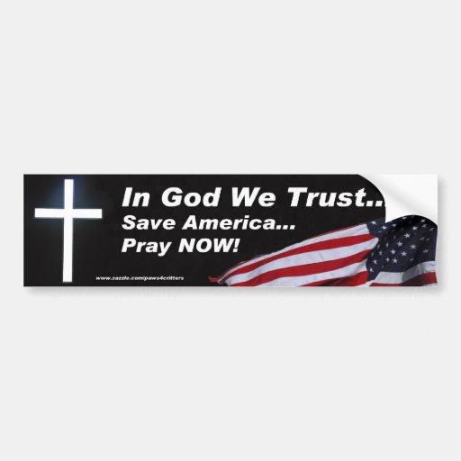 Save America Pray Now Bumper Sticker Car Bumper Sticker