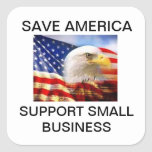 Save America- Support Small Business Stickers