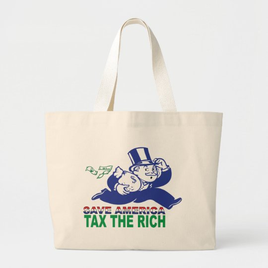 Save America/ Tax the Rich Large Tote Bag