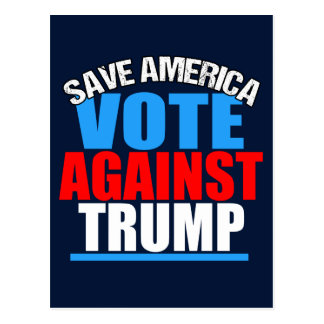 Save America Vote Against Trump Postcard