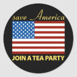 Save American - Join a TEA Party Classic Round Sticker