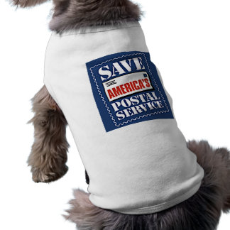 Save America's Postal Service Dog T Shirt