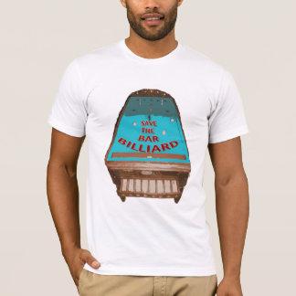 Save Bar Billiard T-Shirt