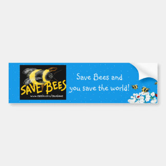 SAVE BEES and Save the world Car Bumper Sticker