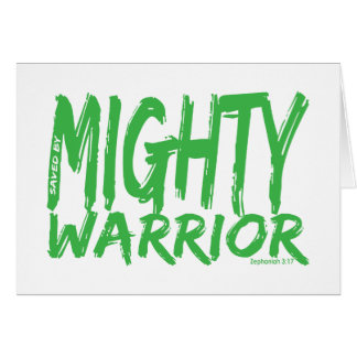 Save by Mighty Warrior Cards