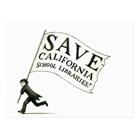 Save CA School Libraries Merchandise Postcard