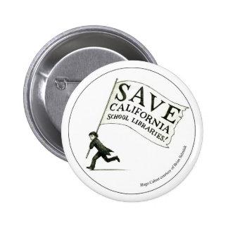 Save California School Libraries - Circle Pinback Button