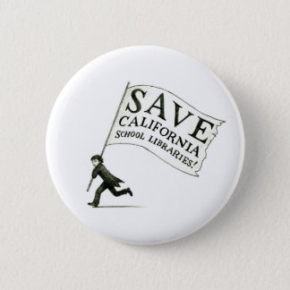 Save California School Libraries - Hugo Cabret Button