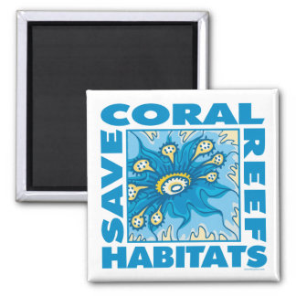 Save Coral Reefs 2 Inch Square Magnet