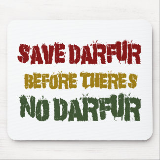 SAVE DARFUR BEFORE THERE'S NO DARFUR 1 MOUSE PAD