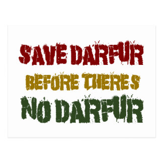 SAVE DARFUR BEFORE THERE'S NO DARFUR 1 POSTCARD
