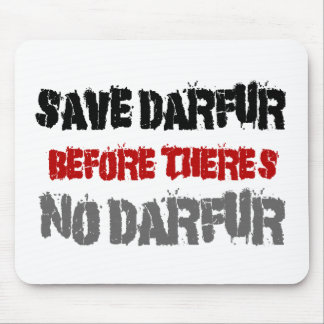 SAVE DARFUR BEFORE THERE'S NO DARFUR 2 MOUSE PAD
