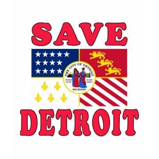 Save Detroit! shirt