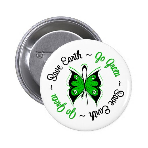 Save Earth Go Green Butterfly Button