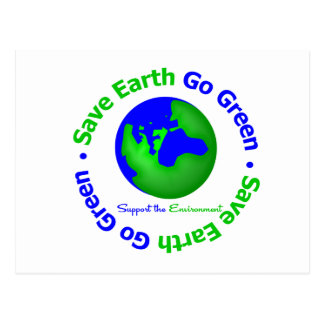 Save Earth Go Green Support the Environment Post Card