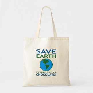 Save Earth It Has Chocolate Funny Tote Bag