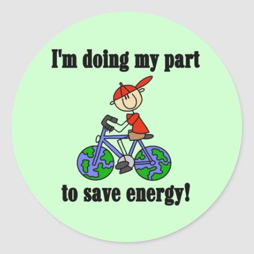 Save Energy Environmental Tshirts and Gifts Round Sticker