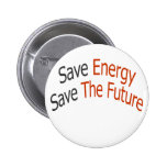 Save Energy Save The Future Button