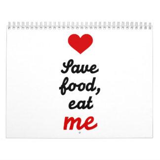 Save food eat me calendar