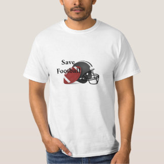 Save Football #1 Tee Shirt