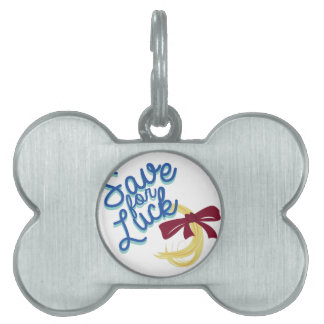 Save For Luck Pet Tag