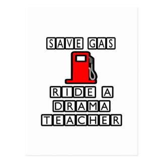 Save Gas...Ride A Drama Teacher Postcard